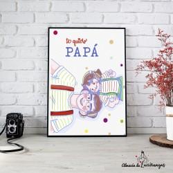 """Ilustración """"Te Quiero Papá"""""""