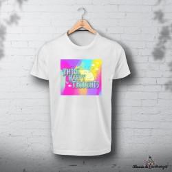 """Camiseta """"Think Happy..."""